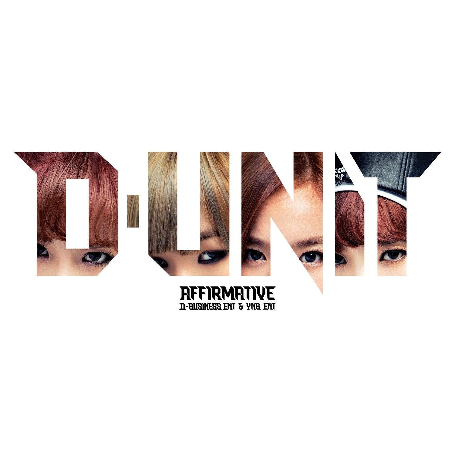 [Album] D-UNIT - Affirmative Chapter.1